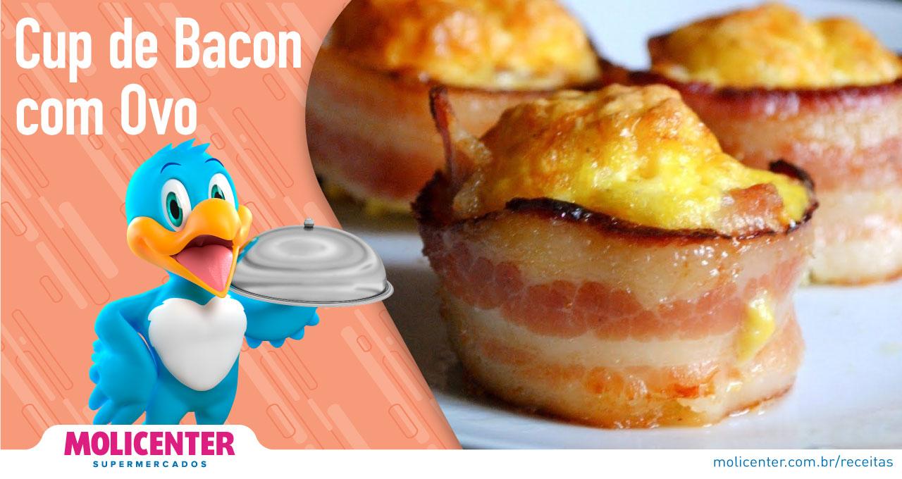 Cup de Bacon com Ovo