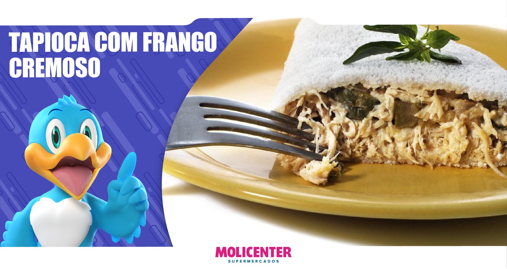 Tapioca de Frango Cremoso